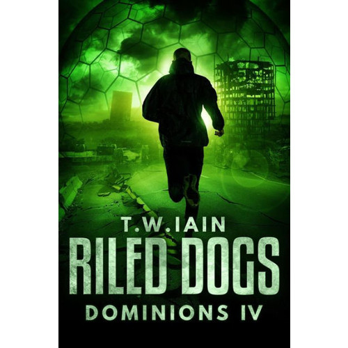 Riled Dogs (Dominions, #4)