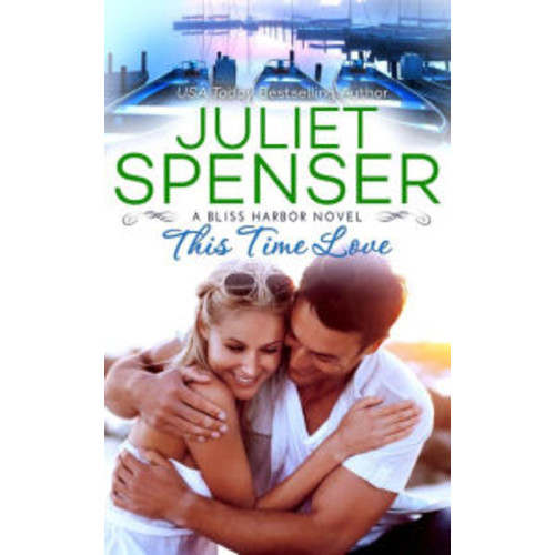 This Time Love (Bliss Harbor, #2)