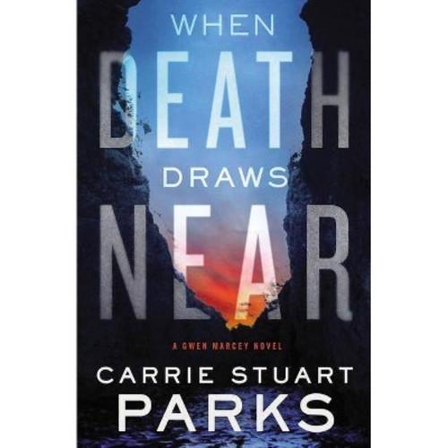 When Death Draws Near (Paperback)