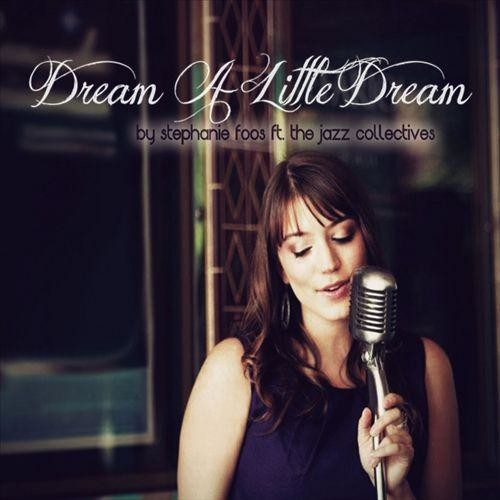 Dream a Little Dream [CD]