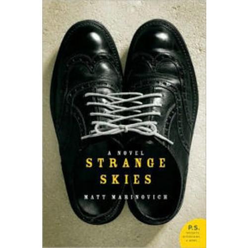 Strange Skies: A Novel