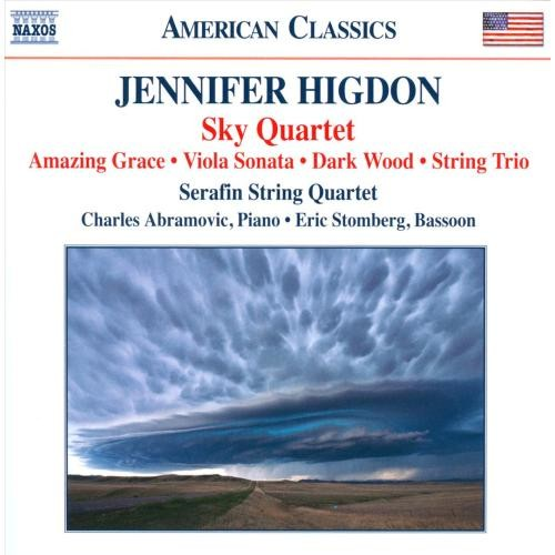 Jennifer Higdon: Sky Quartet; Amazing Grace; Sonata for Viola and Piano; Dark Wood; String Trio [CD]