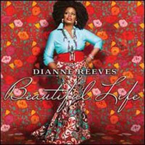 Dianne Reeves - Beautiful Life [Audio CD]
