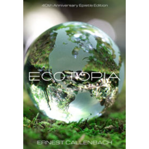 Ecotopia: 40th Anniversary Edition