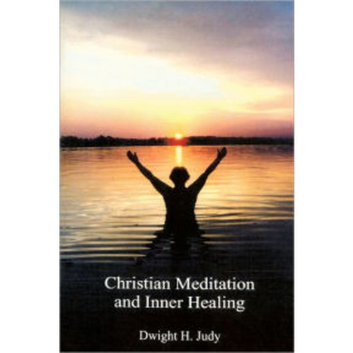 Christian Meditation and Inner Healing