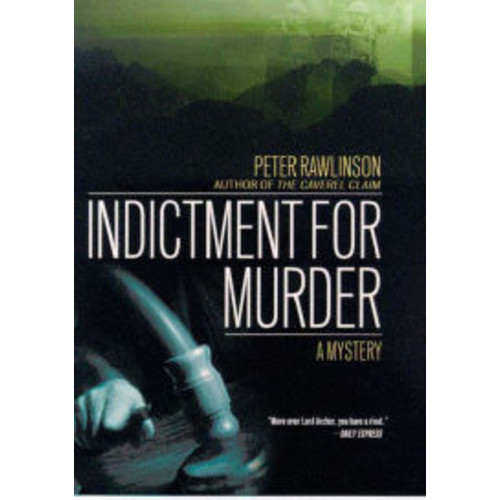 Indictment for Murder: A Mystery