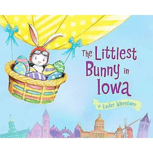 The Littlest Bunny in Iowa: An Easter Adventure