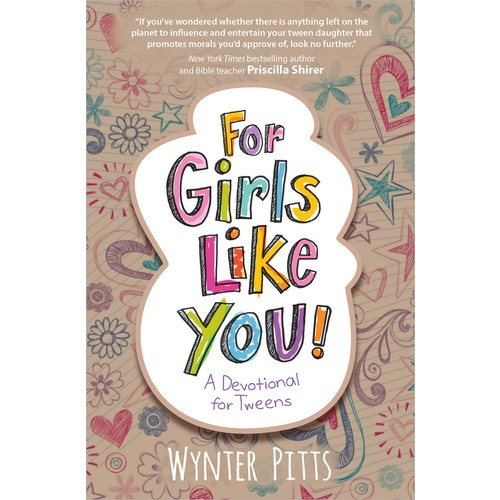 For Girls Like You : A Devotional for Tweens