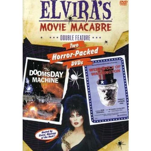 Elvira's Movie Macabre: The Doomsday Machine / The Werewolf Of Washington