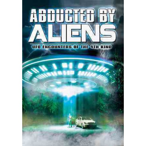 Abducted by Aliens: UFO Encounters of the 4th Kind (DVD) [Abducted by Aliens: UFO Encounters of the 4th Kind DVD]