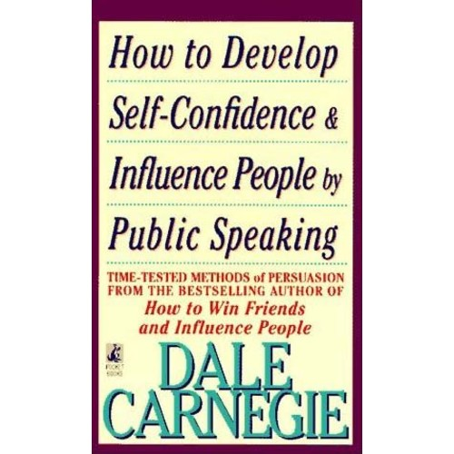 How to Develop Self-Confidence And Influence People By Public Speaking