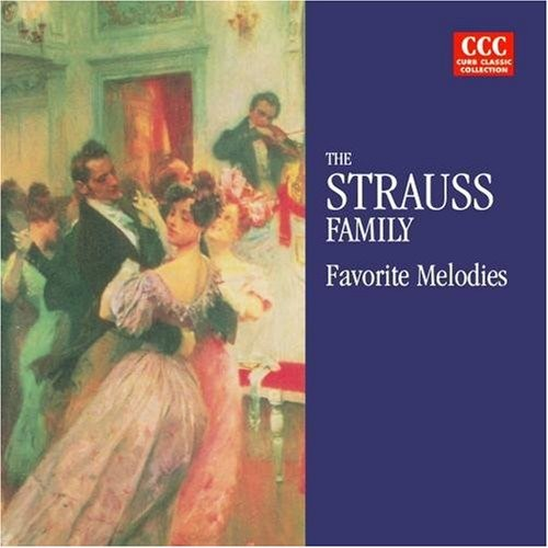 STRAUSS FAMILY - FAVORITE MELODIES