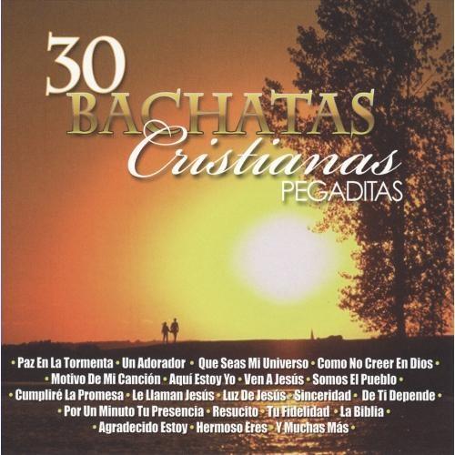 30 Bachatas Cristianas Pegaditas [CD]