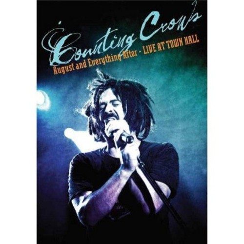 Counting Crows: August and Everything After - Live at Town Hall