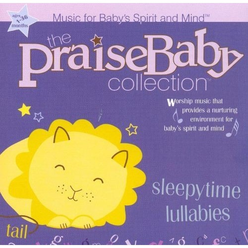 Sleepytime Lullabies: Praise Baby Collection [CD]