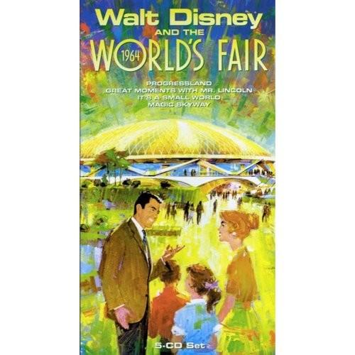 Walt Disney and the 1964 World's Fair [CD]