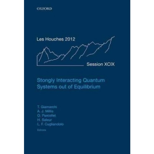 Strongly Interacting Quantum Systems Out of Equilibrium (Hardcover)