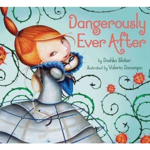 Dangerously Ever After Dangerously Ever After