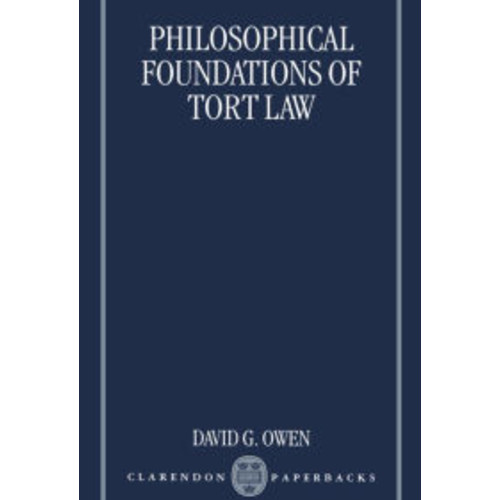 Philosophical Foundations of Tort Law / Edition 1