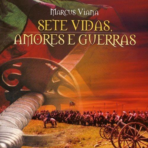 Sete Vidas, Amores E Guerras [CD]