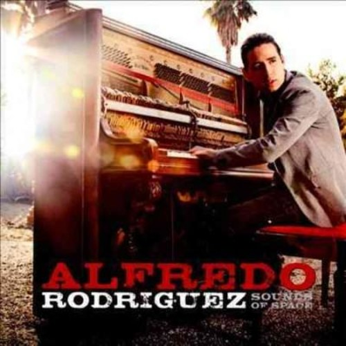 Alfredo Rodriguez - Sounds Of Space