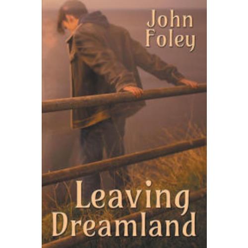 Leaving Dreamland