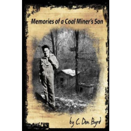 Memories of a Coal Miner's Son