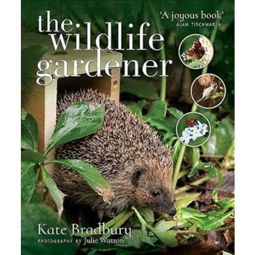 Wildlife Gardener (Paperback) (Kate Bradbury)