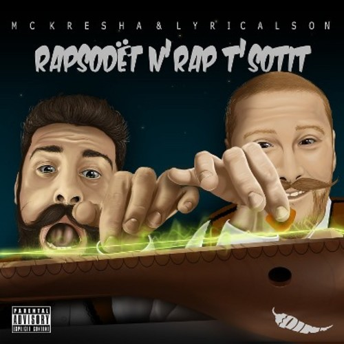 MC Kresha / Lyrical Son - Rapsodet N'rap T'sotit [Explicit Lyrics]