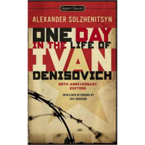 One Day in the Life of Ivan Denisovich (50th Anniversary Edition)