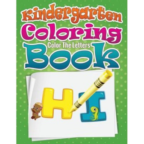 Kindergarten Coloring Book (Color the Letters)