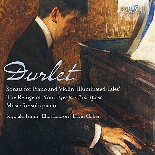 Emmanuel Durlet - Durlet: Violin Sonata & Music for Cello and Piano