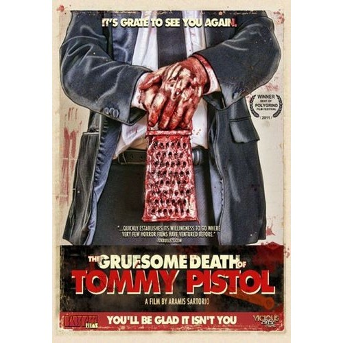 The Gruesome Death of Tommy Pistol [DVD]