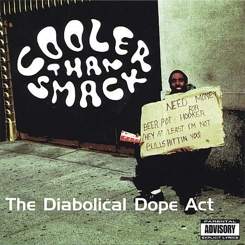 The Diabolical Dope Act [CD]