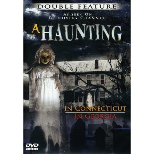 A Haunting In Connecticut / A Haunting In Georgia
