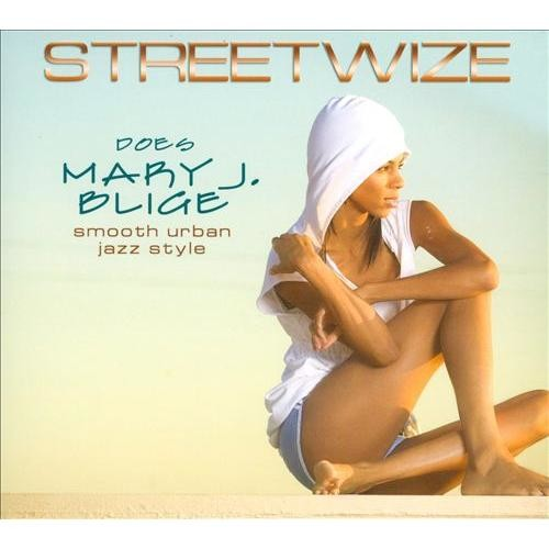 Streetwize Does Mary J Blige [CD]