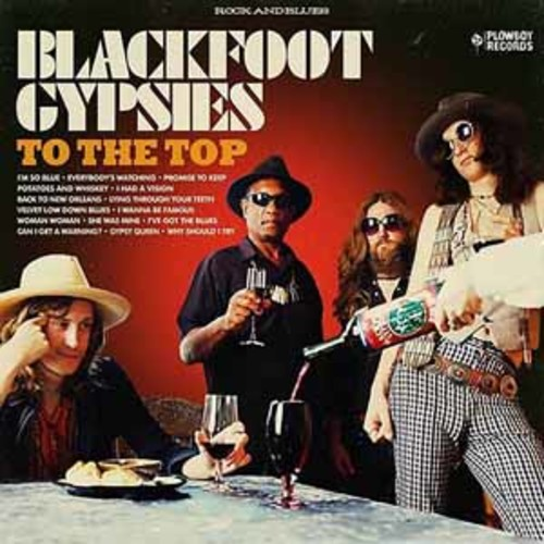 Blackfoot Gypsies - To The Top [Vinyl]