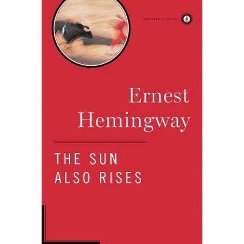 The Sun Also Rises (Scribner Classics)