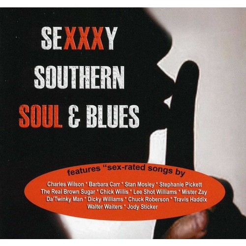 Sexy Southern Soul and Blues By Various Artists (Audio CD)