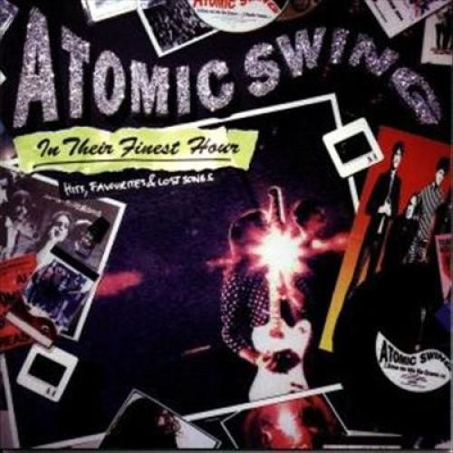 In Their Finest Hour: Best of Atomic Swing [CD]