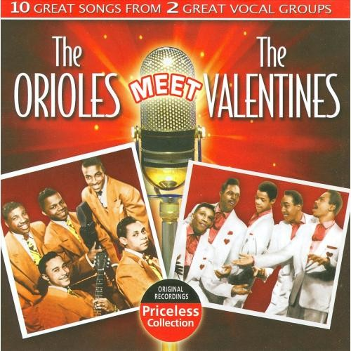 The Orioles Meet the Valentines [CD]