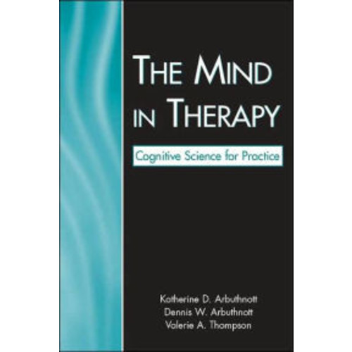 The Mind in Therapy Cognitive Science for Practice / Edition 1
