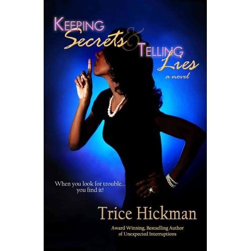 Keeping Secrets & Telling Lies