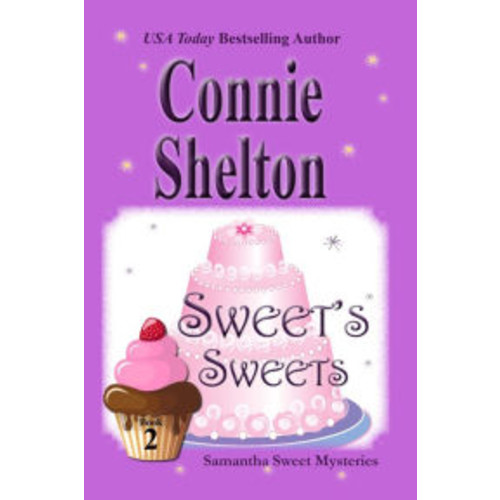 Sweet's Sweets: A Sweets Sweets Bakery Mystery