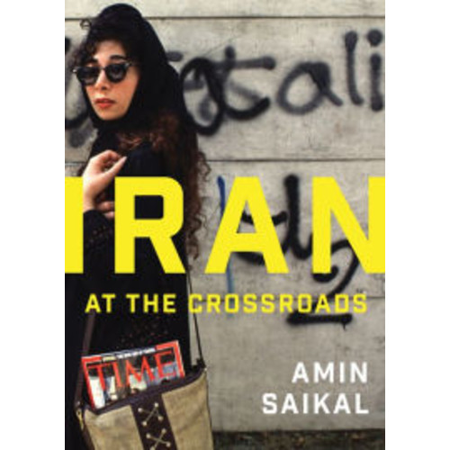 Iran at the Crossroads / Edition 1