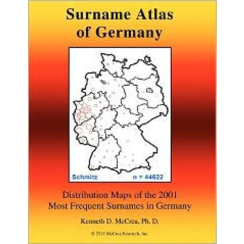 Surname Atlas of Germany: Distribution Maps of the 2001 Most Frequent Surnames in Germany