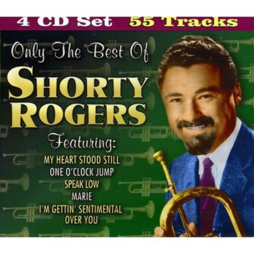 Only the Best of Shorty Rogers [Box Set] [CD]