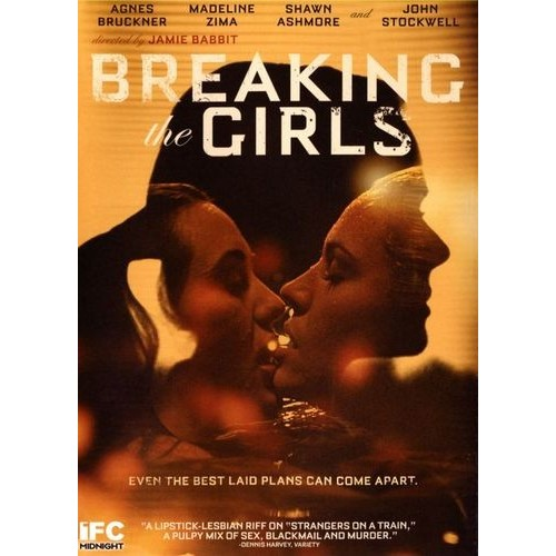 Breaking the Girls [DVD] [2013]