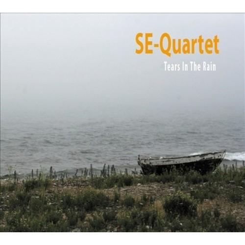 Tears in the Rain By SE-Quartet (Audio CD)