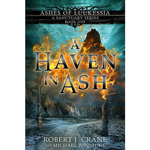 A Haven in Ash (A Sanctuary Series)
